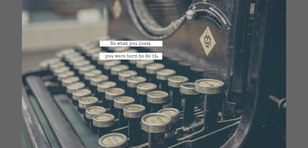 text affirming our innate talents on a background image of an old typewriter