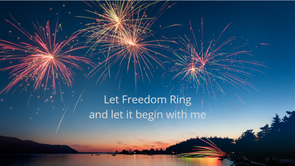 Image of fireworks at sunset over a wooded lake setting, words celebrating personal freedom